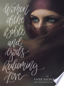 Women of the Bible and God   s Redeeming Love