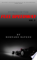 Stories of the Fuel Speedway  Volume 2