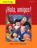 Cengage Advantage Books: Hola, amigos! Worktext - Band 1
