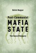 Pdf Post-Communist Mafia State