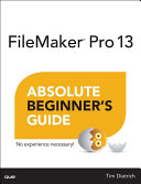 FileMaker Pro 13 Absolute Beginner s Guide