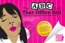 The ABC's of That Office Girl