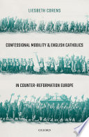 Confessional Mobility and English Catholics in Counter Reformation Europe