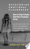 Overcoming Emotional Flashbacks
