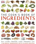 The Cook s Book of Ingredients