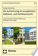Die Aufrechnung im europäischen Kollisions- und Verfahrensrecht