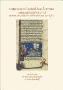 L'Humain et l'Animal dans la France médiévale (XIIe-XVe s.)