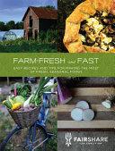 Farm-Fresh and Fast