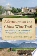 Adventures on the China Wine Trail Book