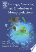 Ecology  Genetics and Evolution of Metapopulations
