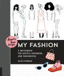 Dream  Draw  Design My Fashion