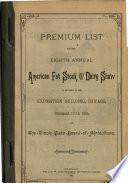 Premium List for the ... Annual American Fat Stock Show