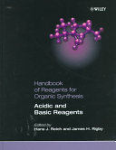 Handbook of Reagents for Organic Synthesis  Acidic and Basic Reagents Book