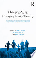 Changing Aging Changing Family Therapy