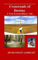 Read Online Crossroads of Destiny For Free