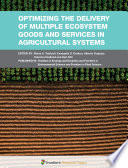 Optimizing the Delivery of Multiple Ecosystem Goods and Services in Agricultural Systems