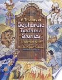 A Treasury of Sephardic Bedtime Stories Book PDF