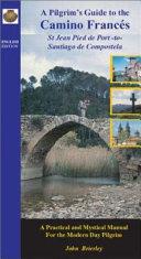 Pilgrim's Guide to the Camino Frances
