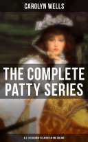 Pdf The Complete Patty Series (All 14 Children's Classics in One Volume) Telecharger