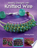 Jewelry Designs with Knitted Wire