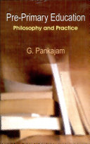 Pre-Primary Education: Philosophy And Practice