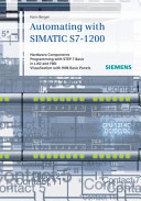 Automating in STEP 7 Basic with SIMATIC S7-1200