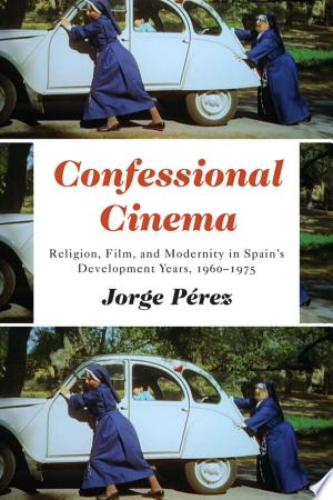 Download Confessional Cinema Free Books - Reading Best Books For Free 2018