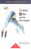 On Behalf of the Wolf and the First Peoples Book