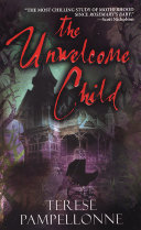 The Unwelcome Child
