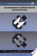 Electromagnetic Nondestructive Evaluation (XVI)