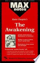 Awakening The Maxnotes Literature Guides