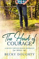 The Heart of Courage