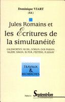 Jules Romains et les écritures de la simultanéité