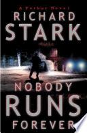Nobody Runs Forever Book