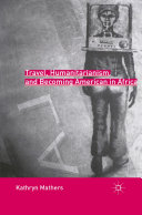 Pdf Travel, Humanitarianism, and Becoming American in Africa