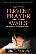 Effective Fervent Prayer That Avails