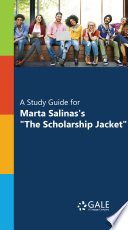 'A Study Guide for Marta Salinas's ''The Scholarship Jacket'''