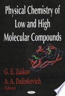 Physical Chemistry of Low and High Molecular Compounds Book