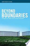 Beyond Boundaries Participant s Guide