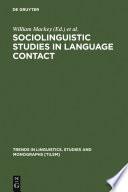 Sociolinguistic Studies in Language Contact