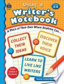 Using a Writer s Notebook  Grades 3 4 Book