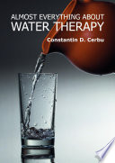 Almost Everything about Water Therapy