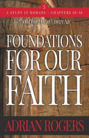 Foundations For Our Faith Volume 3 2nd Edition Romans 10 16