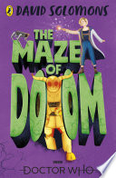 Doctor Who  The Maze of Doom Book PDF