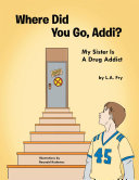 Where Did You Go, Addi?