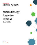 MicroStrategy Analytics Express User Guide
