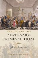 The Origins of Adversary Criminal Trial Pdf/ePub eBook