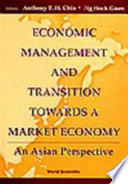 Economic Management And Transition Towards A Market Economy