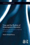 Time and the Rhythms of Emancipatory Education [Pdf/ePub] eBook