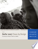 Darfur 2007 Chaos by Design